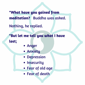 What have you gained from meditation?