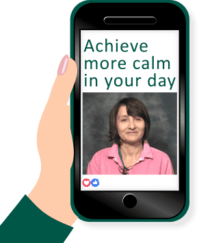 Achieve more calm