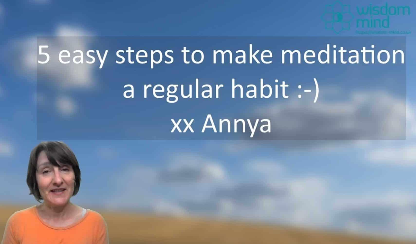 Five steps to making meditation a regular habit