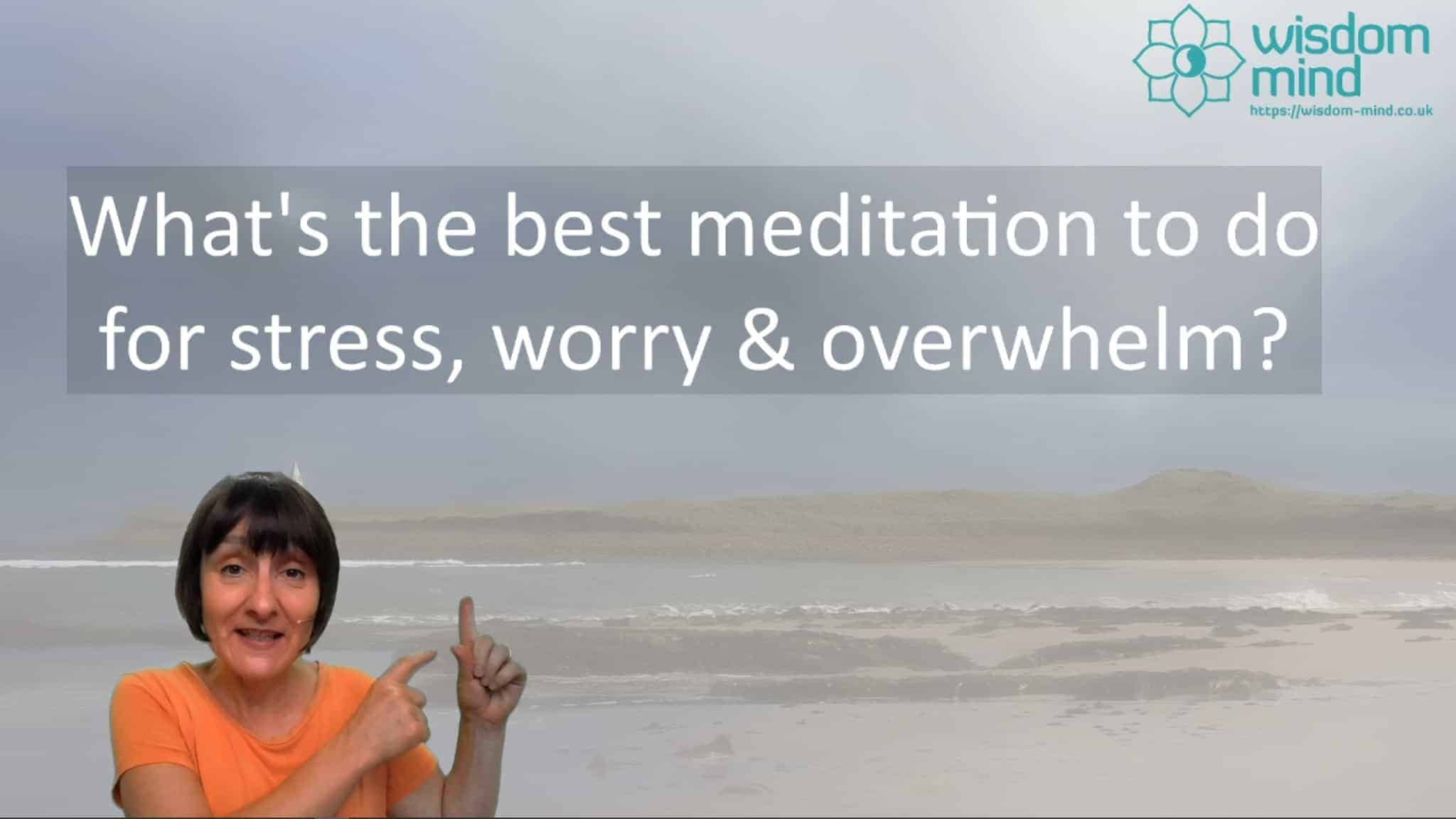 A simple meditation for stress and anxiety